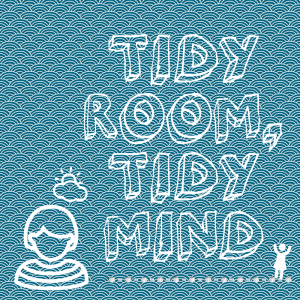 Tidy Room Tidy Mind